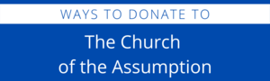 Donate to the Church of the Assumption